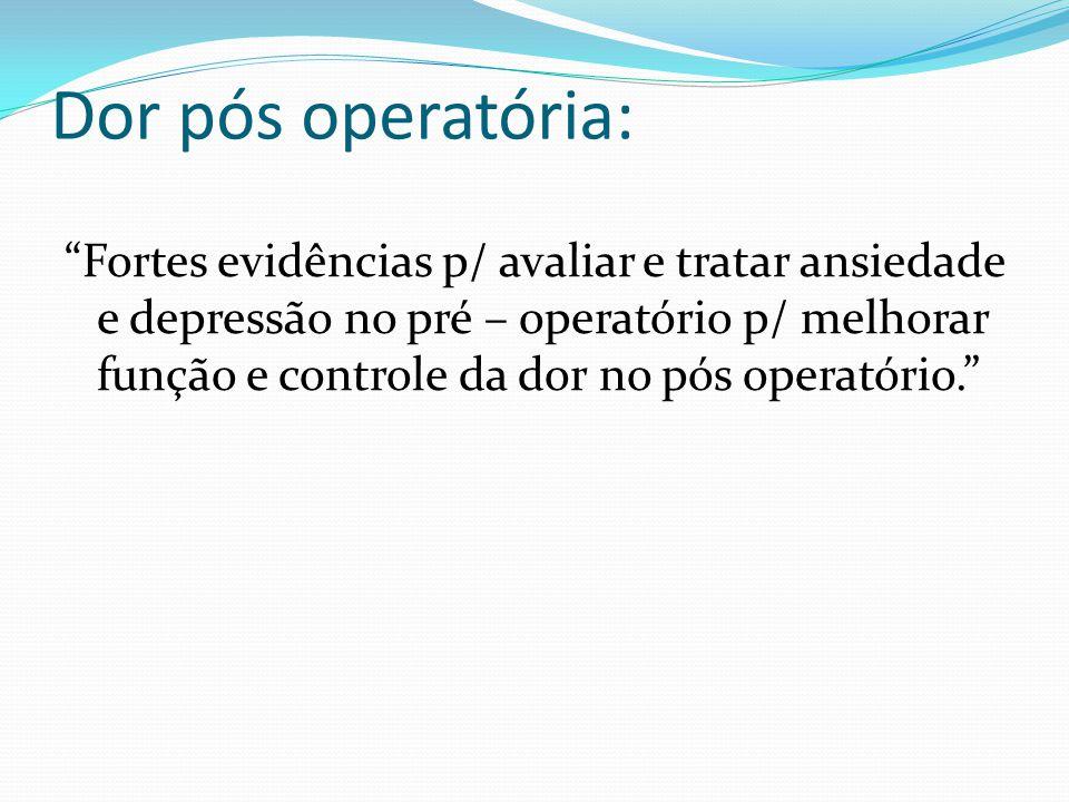 Dor pós operatória: