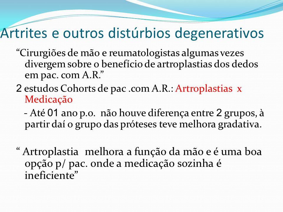 Artrites e outros distúrbios degenerativos
