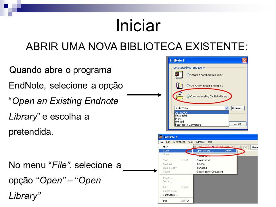 ABRIR UMA NOVA BIBLIOTECA EXISTENTE: