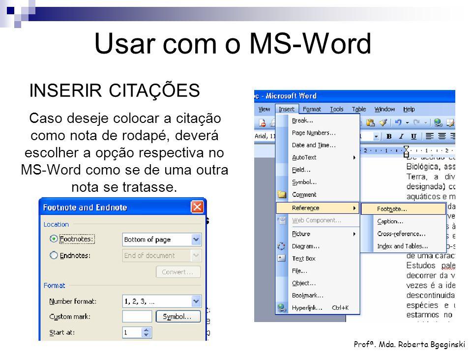 Usar com o MS-Word INSERIR CITAÇÕES
