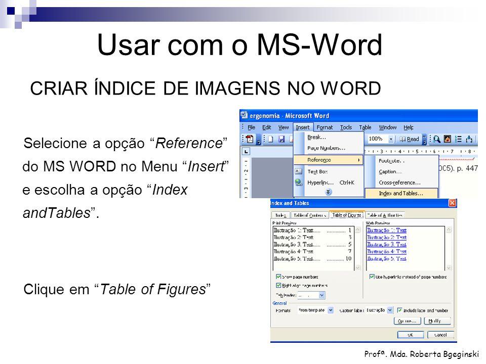 Usar com o MS-Word CRIAR ÍNDICE DE IMAGENS NO WORD