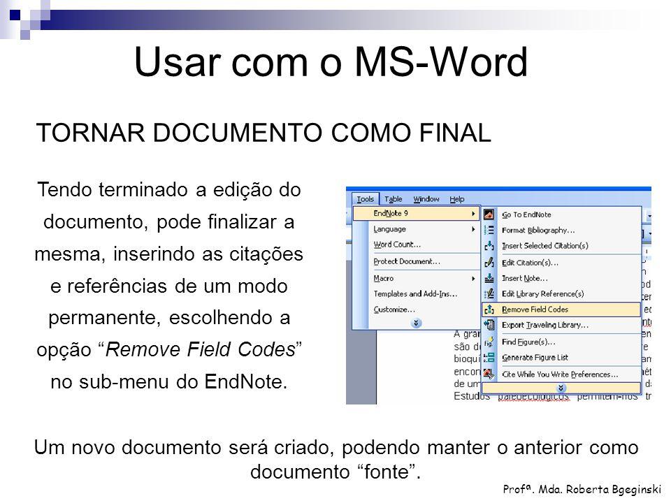 Usar com o MS-Word TORNAR DOCUMENTO COMO FINAL