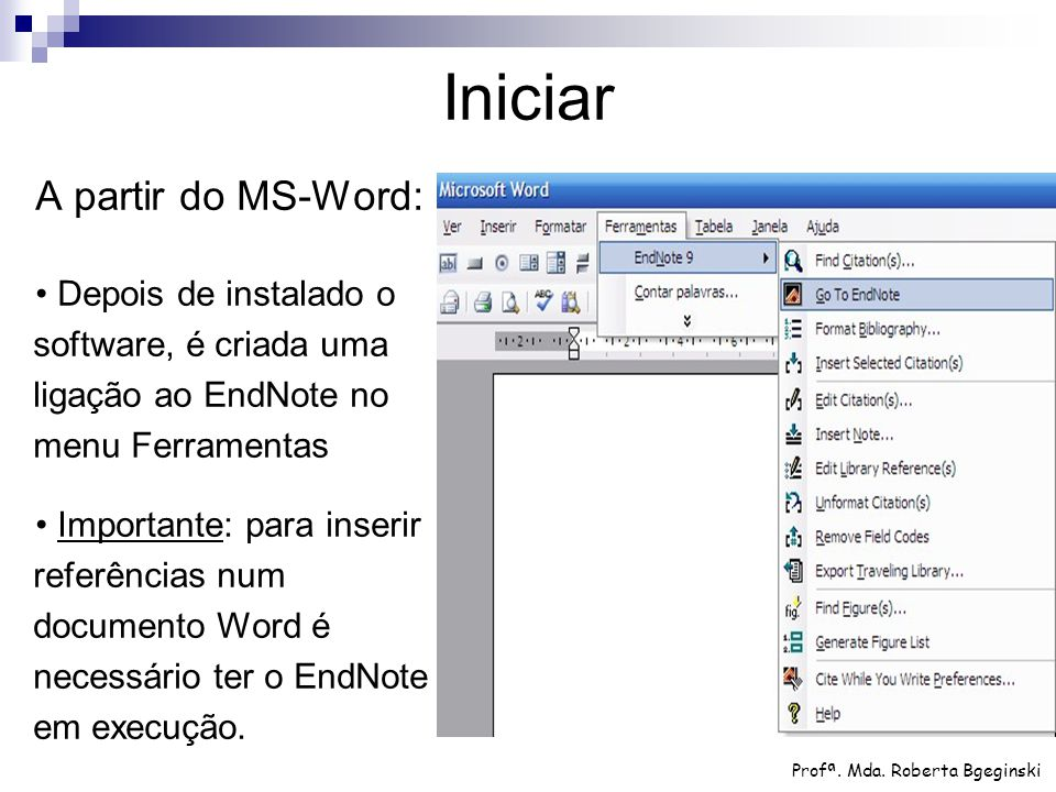 Iniciar A partir do MS-Word: