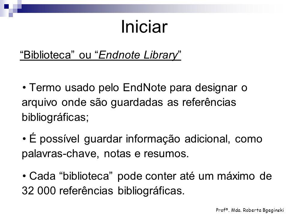 Iniciar Biblioteca ou Endnote Library
