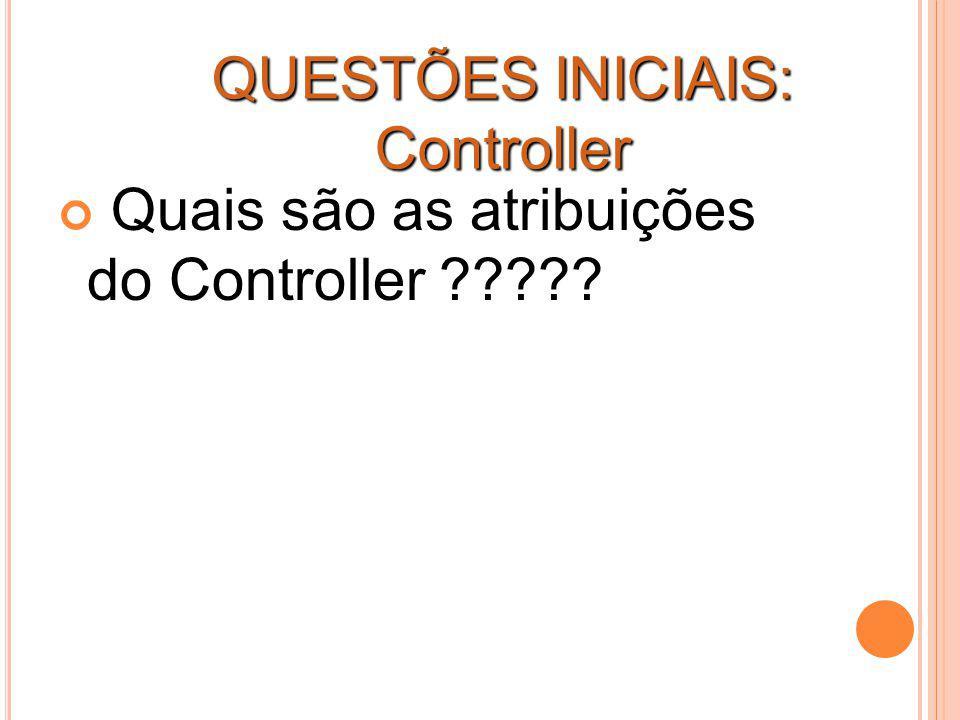 QUESTÕES INICIAIS: Controller