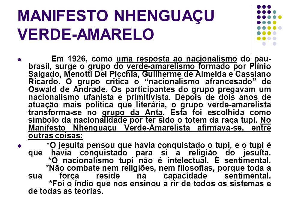 MANIFESTO NHENGUAÇU VERDE-AMARELO