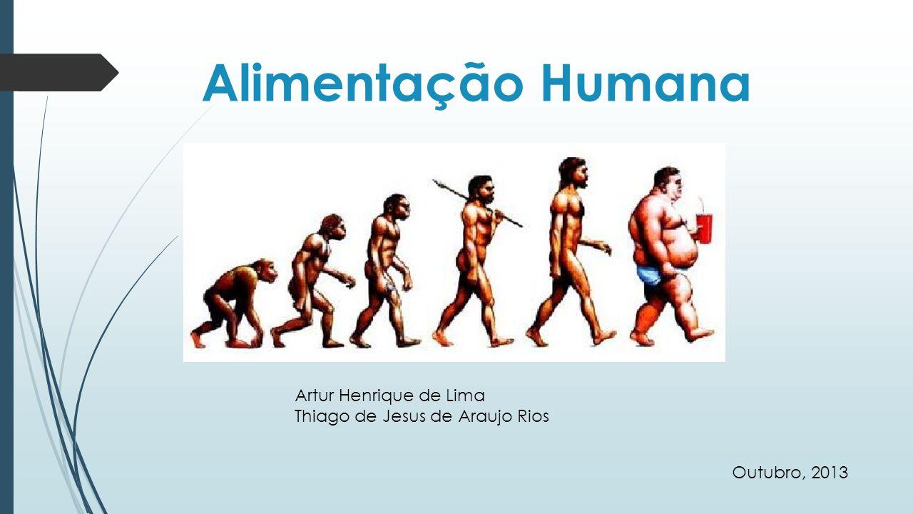 Alimentação Humana Artur Henrique de Lima