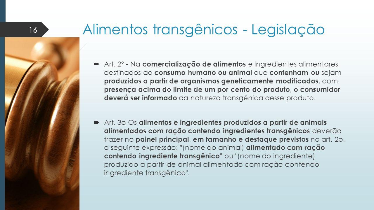 Alimentos transgênicos - Legislação