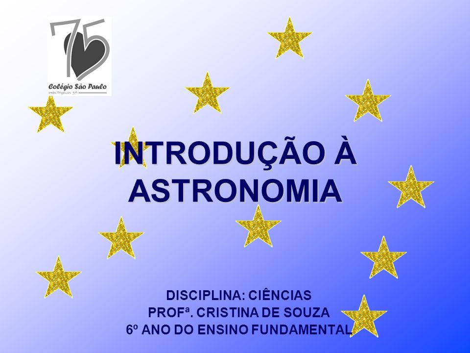 INTRODUÇÃO À ASTRONOMIA