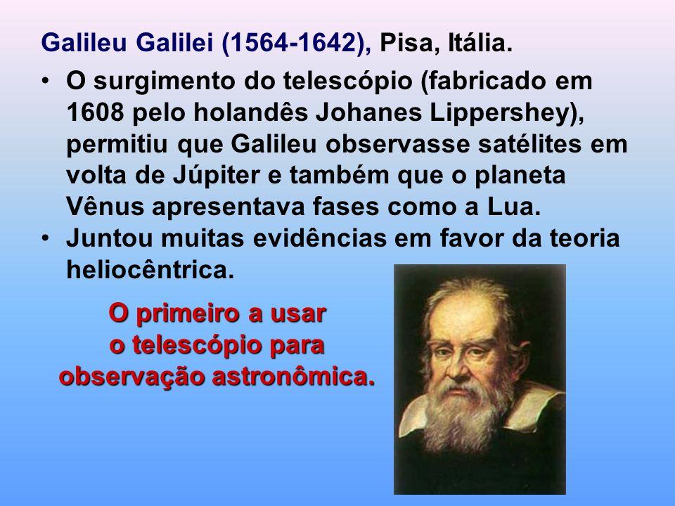 O primeiro a usar o telescópio para observação astronômica.