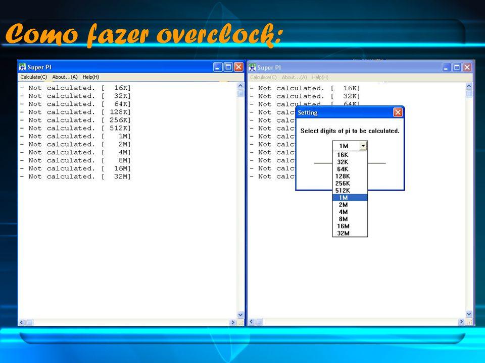 Como fazer overclock: