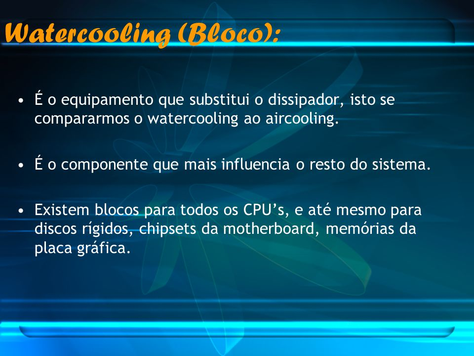 Watercooling (Bloco):