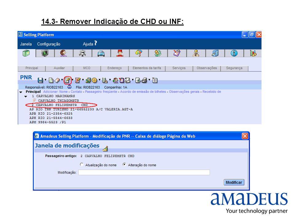 14.3- Remover Indicação de CHD ou INF: