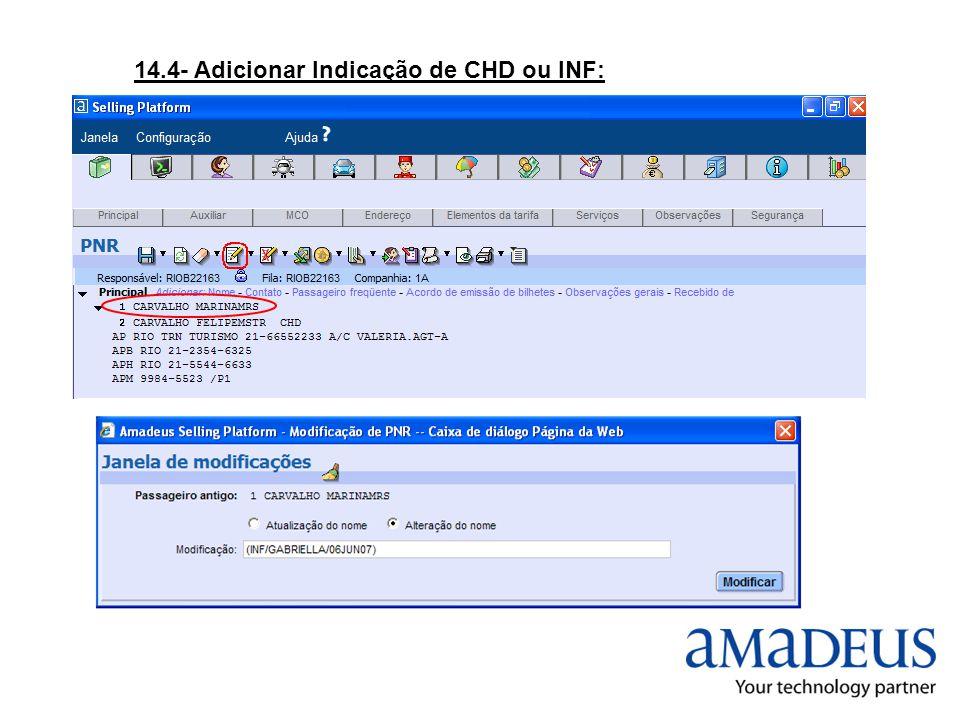 14.4- Adicionar Indicação de CHD ou INF: