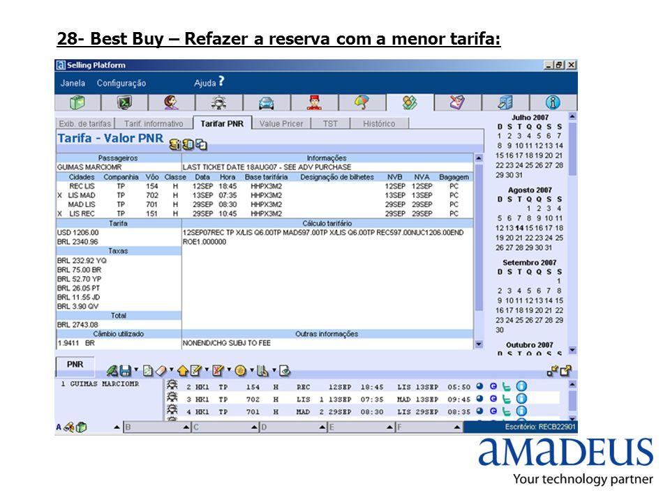 28- Best Buy – Refazer a reserva com a menor tarifa: