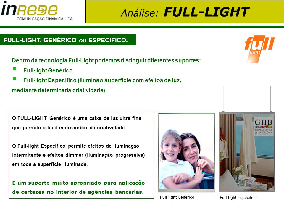 FULL-LIGHT, GENÉRICO ou ESPECIFICO.