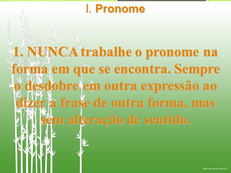I. Pronome