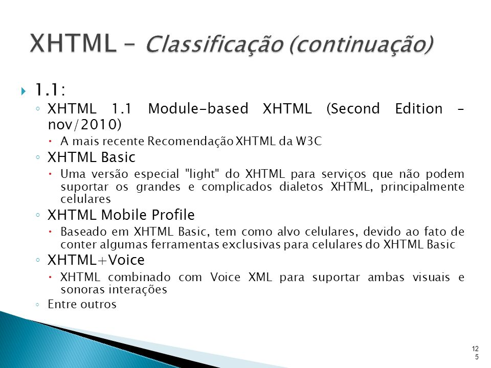 XHTML – Classificação (continuação)