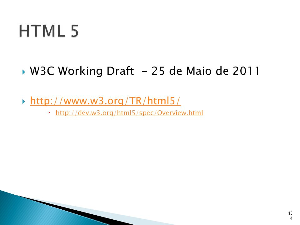 HTML 5 W3C Working Draft - 25 de Maio de 2011