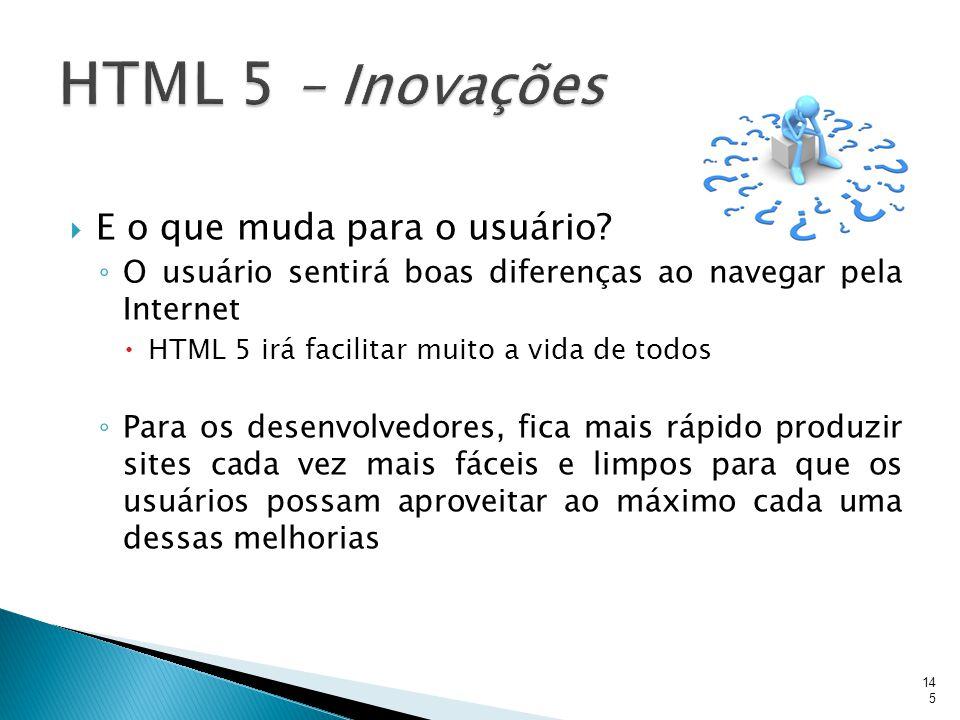 HTML 5 – Inovações E o que muda para o usuário