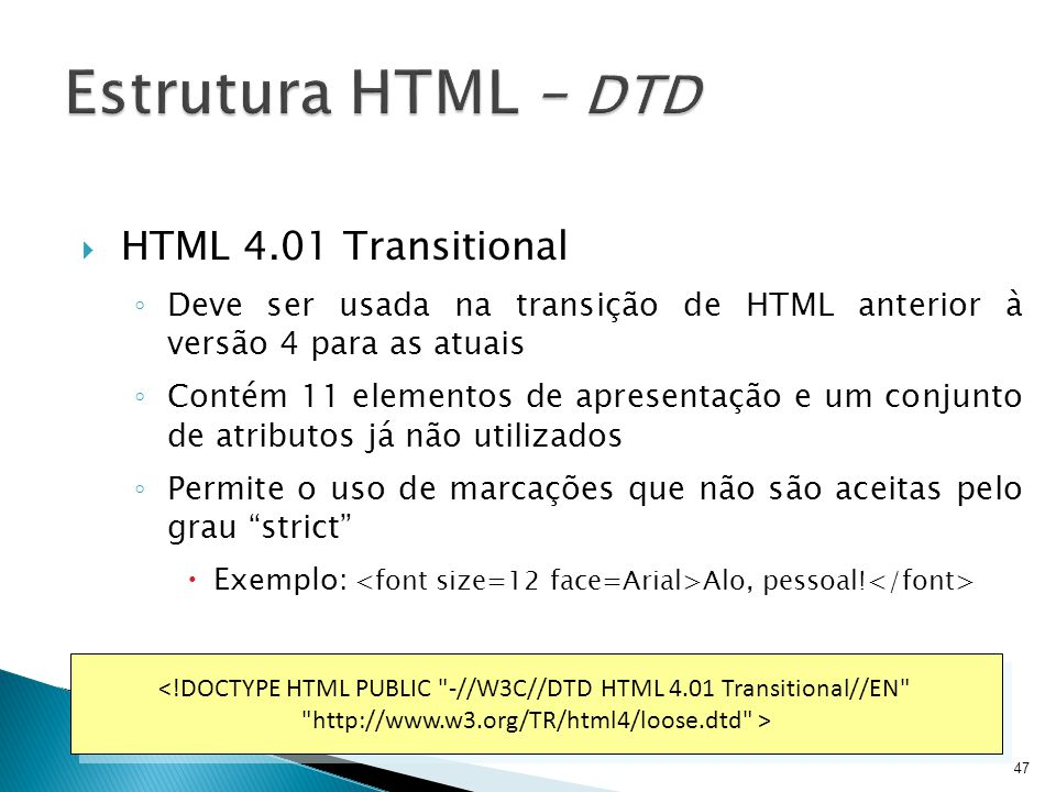 Estrutura HTML – DTD HTML 4.01 Transitional