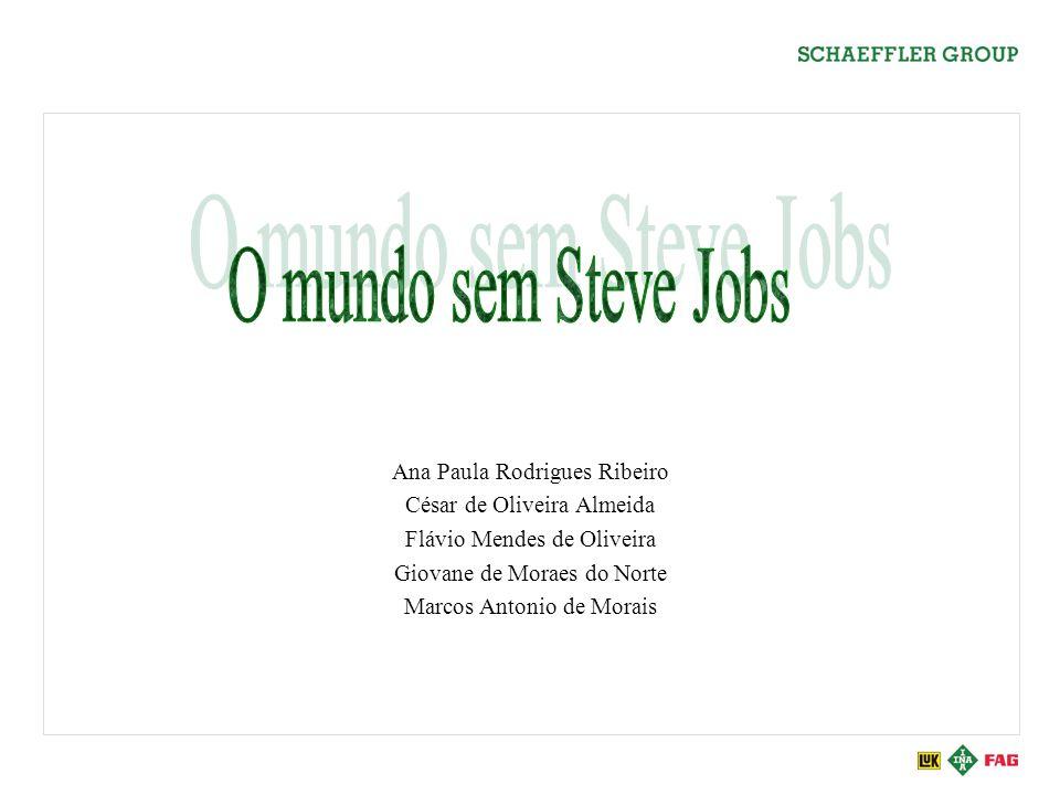 O mundo sem Steve Jobs Ana Paula Rodrigues Ribeiro