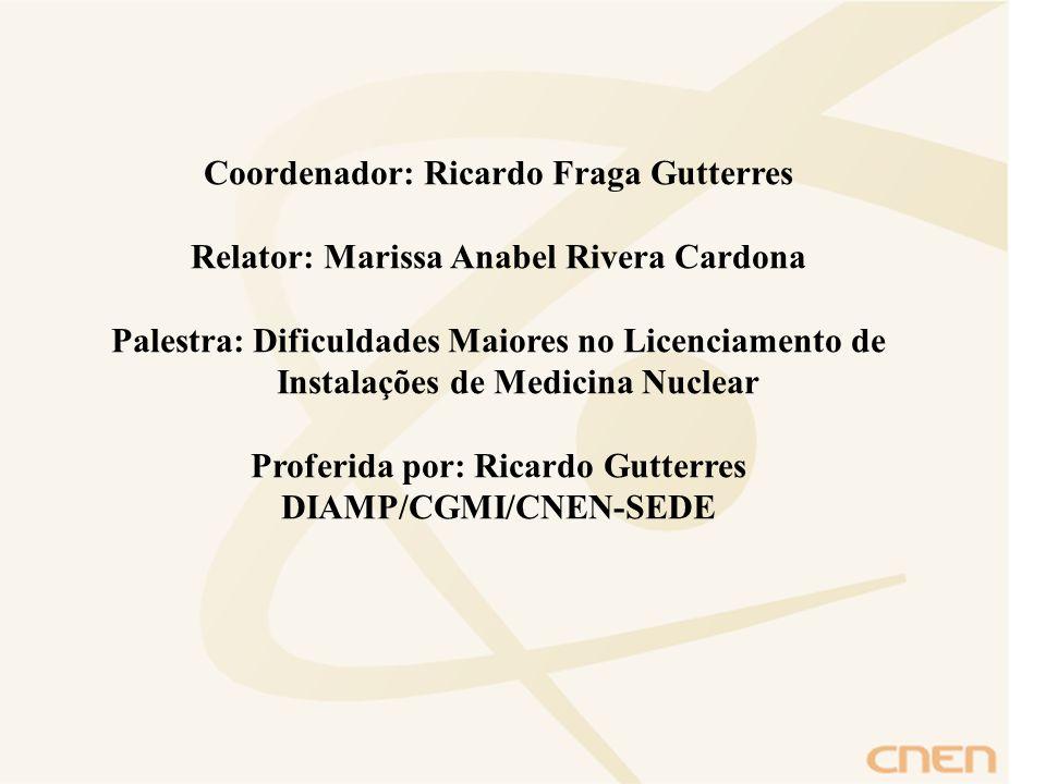 Coordenador: Ricardo Fraga Gutterres