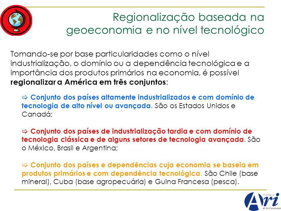 Regionalização baseada na geoeconomia e no nível tecnológico