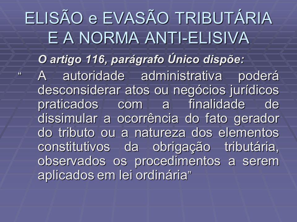ELISÃO e EVASÃO TRIBUTÁRIA E A NORMA ANTI-ELISIVA
