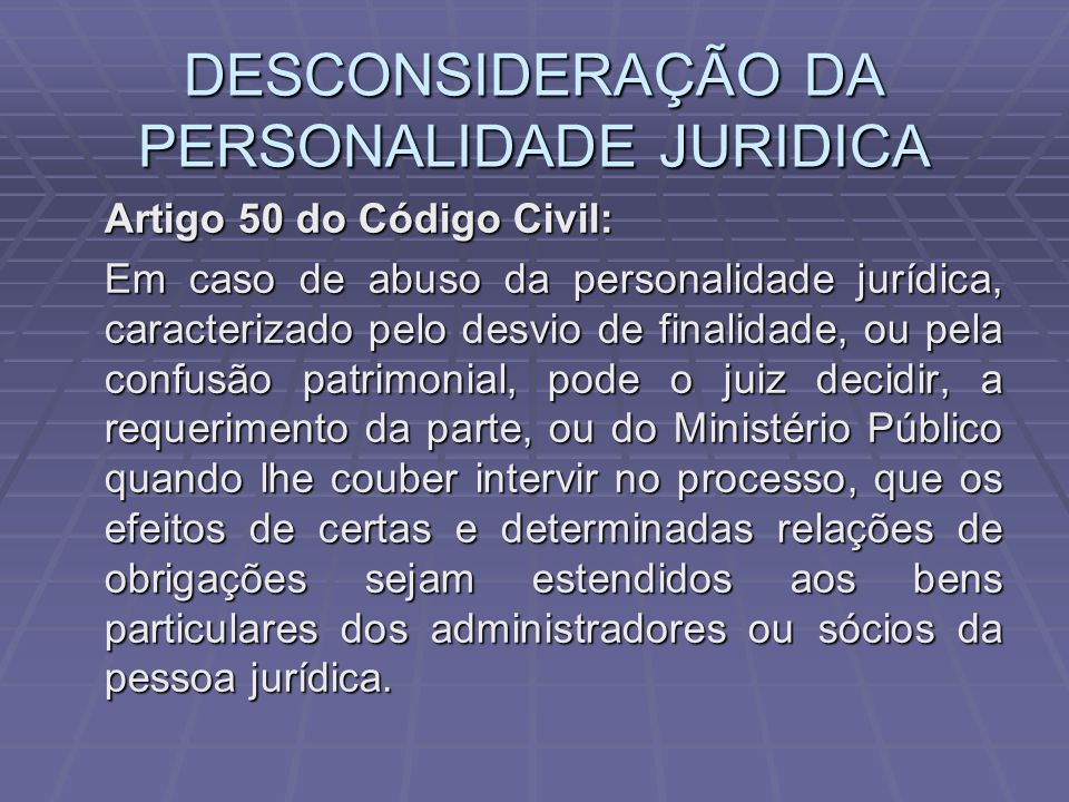 DESCONSIDERAÇÃO DA PERSONALIDADE JURIDICA