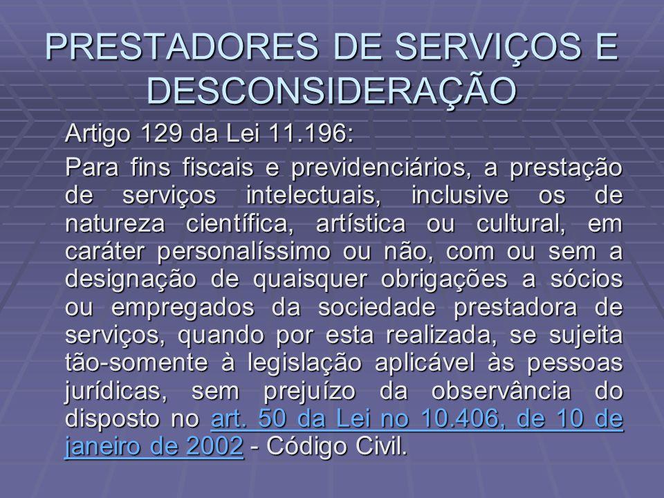 PRESTADORES DE SERVIÇOS E DESCONSIDERAÇÃO