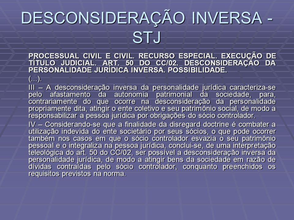 DESCONSIDERAÇÃO INVERSA - STJ