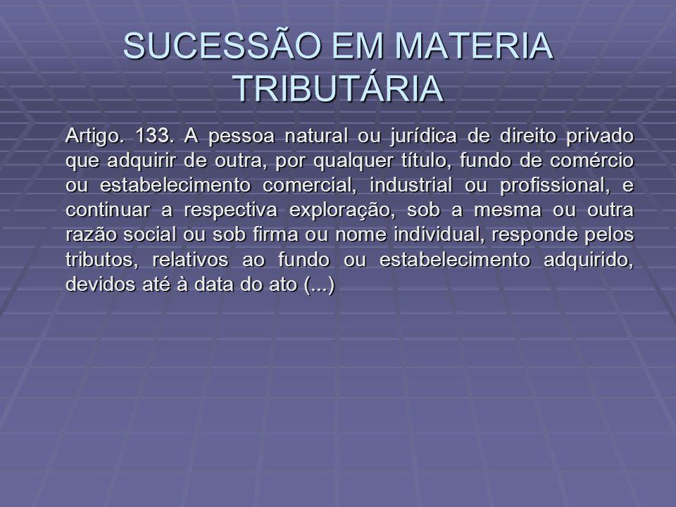 SUCESSÃO EM MATERIA TRIBUTÁRIA
