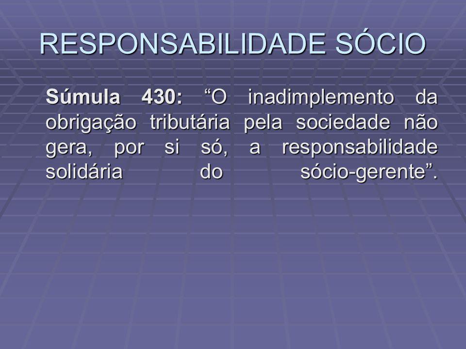 RESPONSABILIDADE SÓCIO