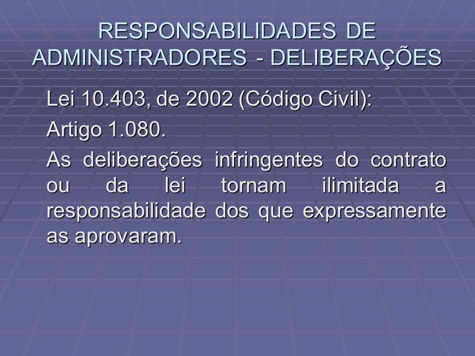 RESPONSABILIDADES DE ADMINISTRADORES - DELIBERAÇÕES