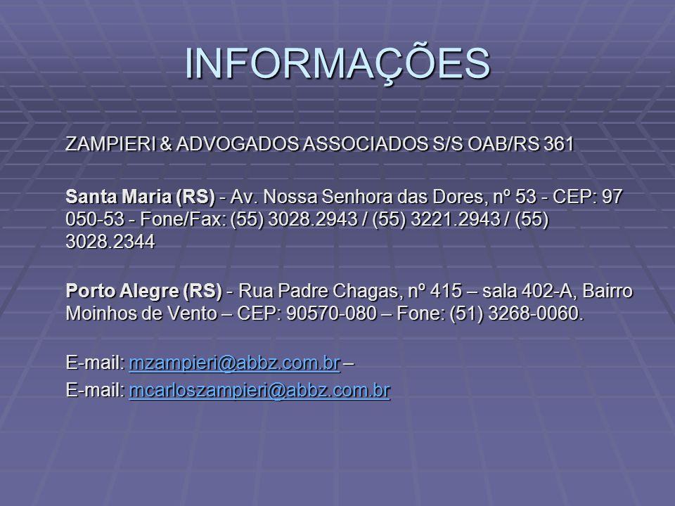 INFORMAÇÕES ZAMPIERI & ADVOGADOS ASSOCIADOS S/S OAB/RS 361