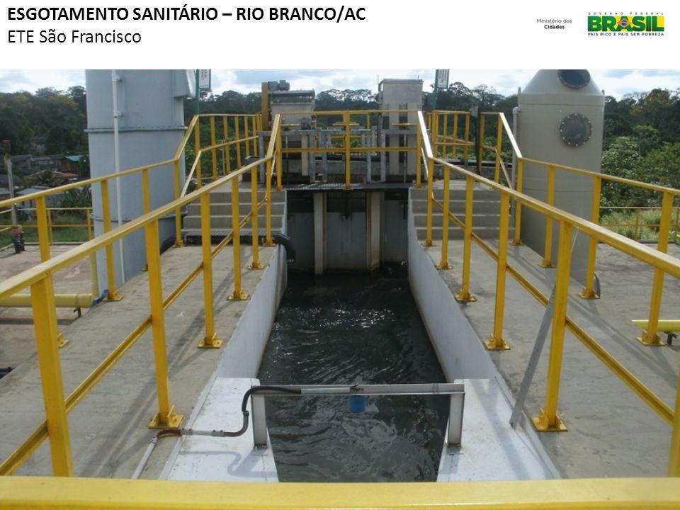 ESGOTAMENTO SANITÁRIO – RIO BRANCO/AC ETE São Francisco