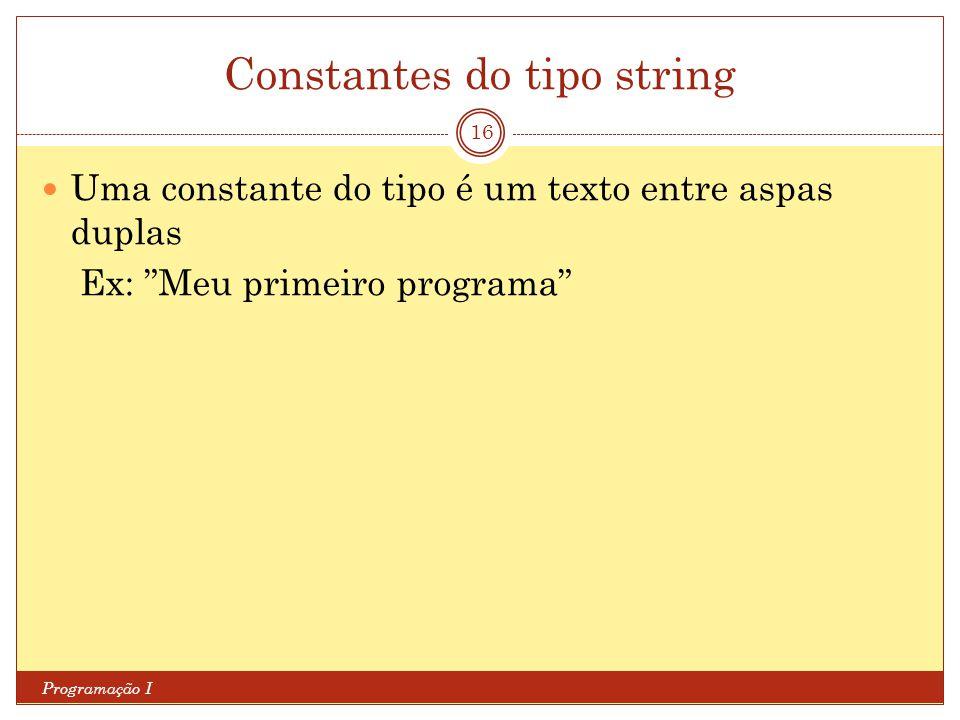 Constantes do tipo string