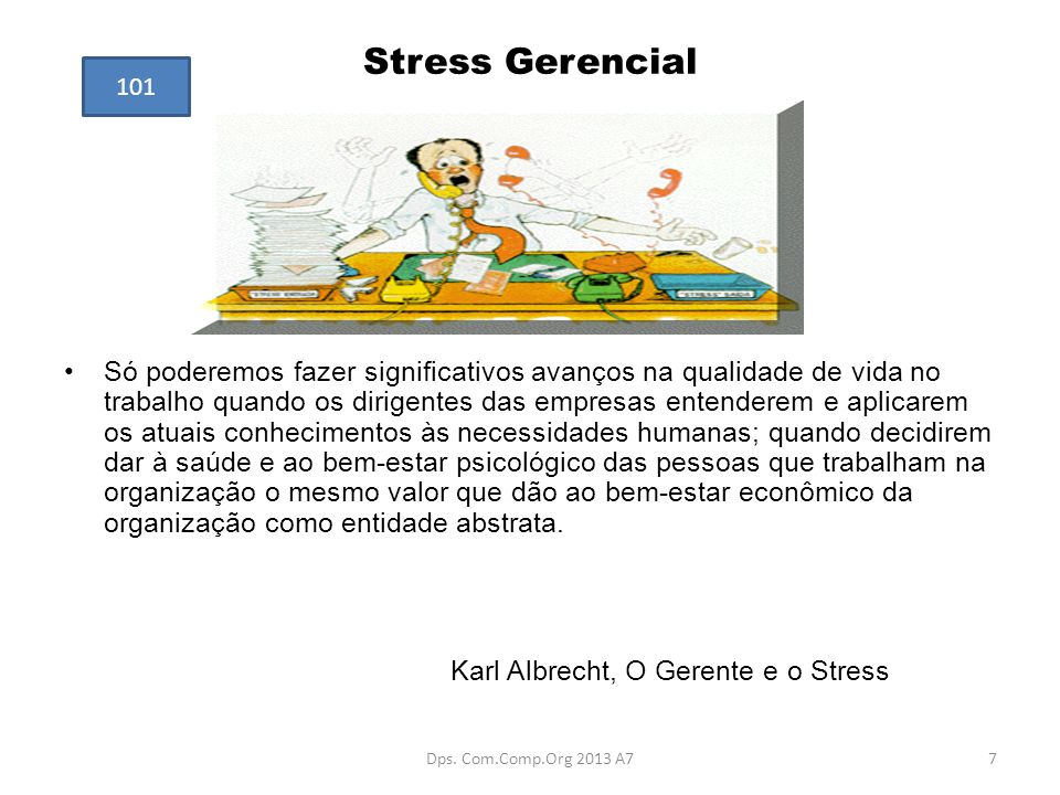 Stress Gerencial 101.