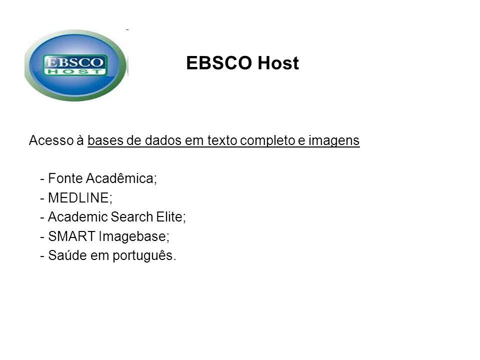 EBSCO Host Acesso à bases de dados em texto completo e imagens