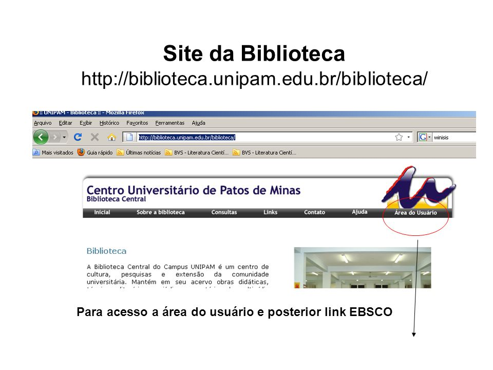 Site da Biblioteca http://biblioteca.unipam.edu.br/biblioteca/