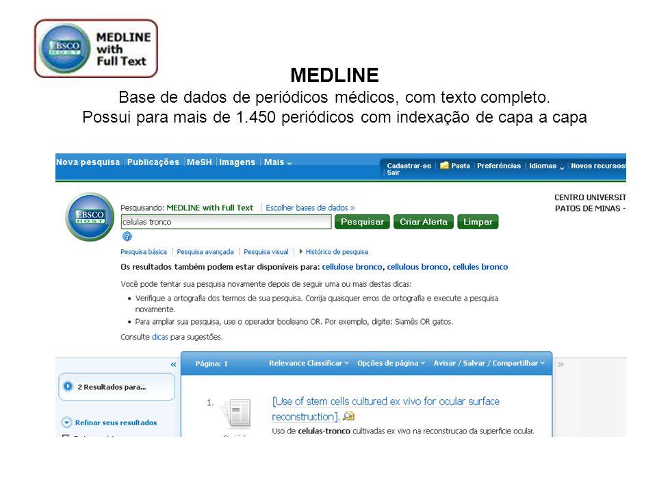 MEDLINE Base de dados de periódicos médicos, com texto completo