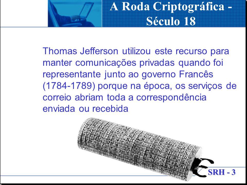 A Roda Criptográfica - Século 18