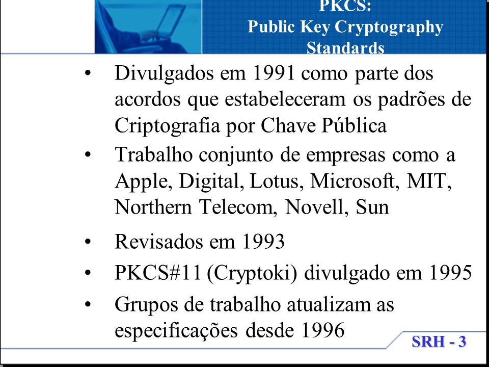 PKCS: Public Key Cryptography Standards