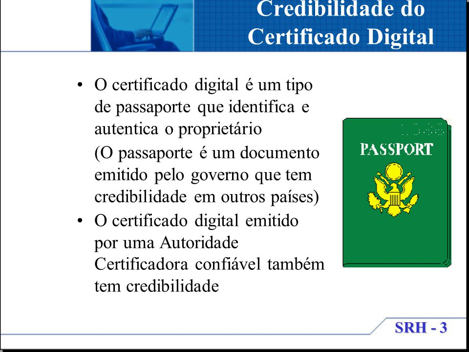 Credibilidade do Certificado Digital