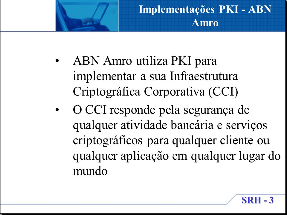 Implementações PKI - ABN Amro