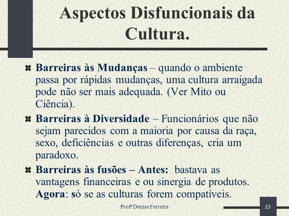 Aspectos Disfuncionais da Cultura.