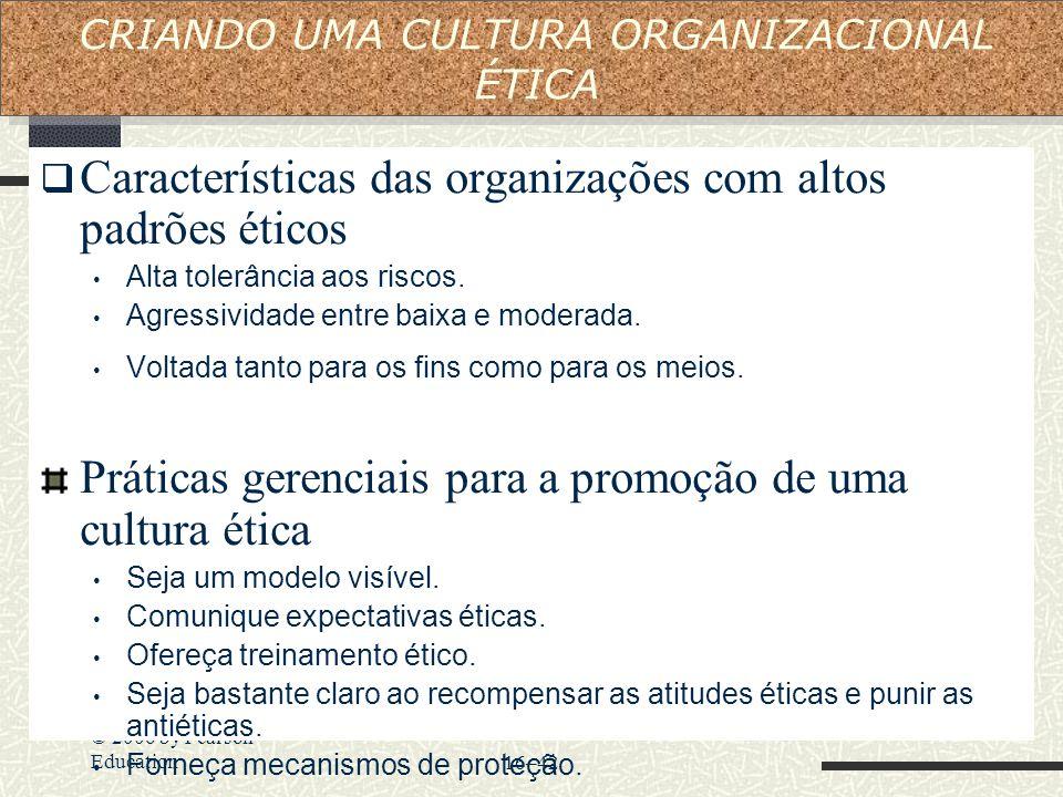 CRIANDO UMA CULTURA ORGANIZACIONAL ÉTICA