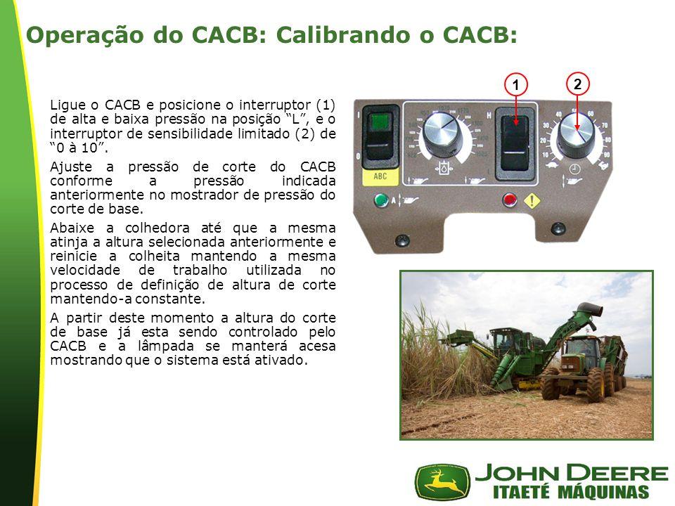 Operação do CACB: Calibrando o CACB: