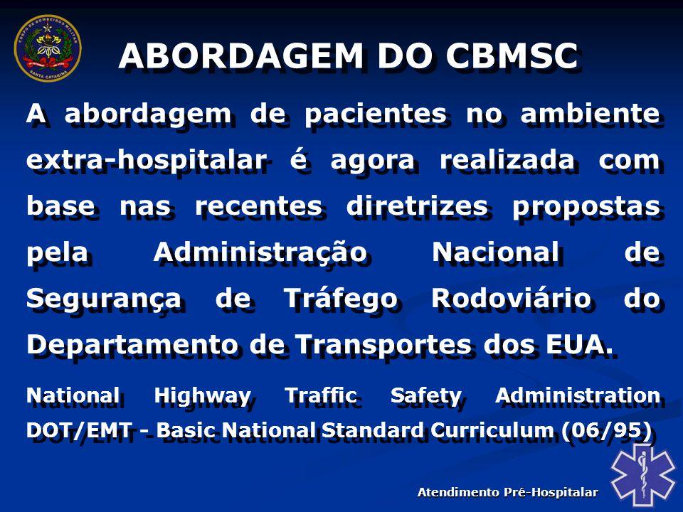 ABORDAGEM DO CBMSC